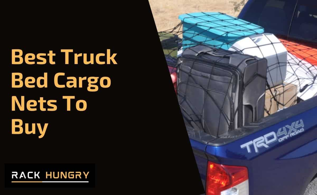 10 Best Truck Bed Cargo Nets | 2020 Reviews