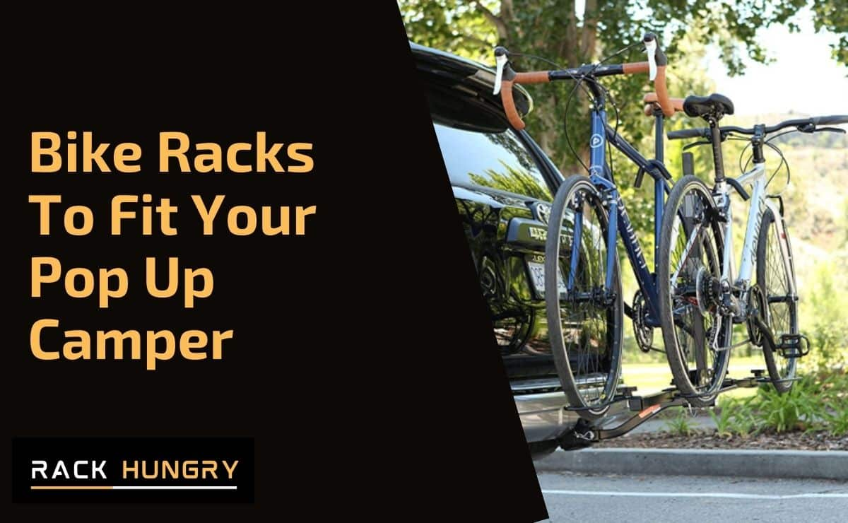 Bike Racks To Fit Your Pop Up Camper