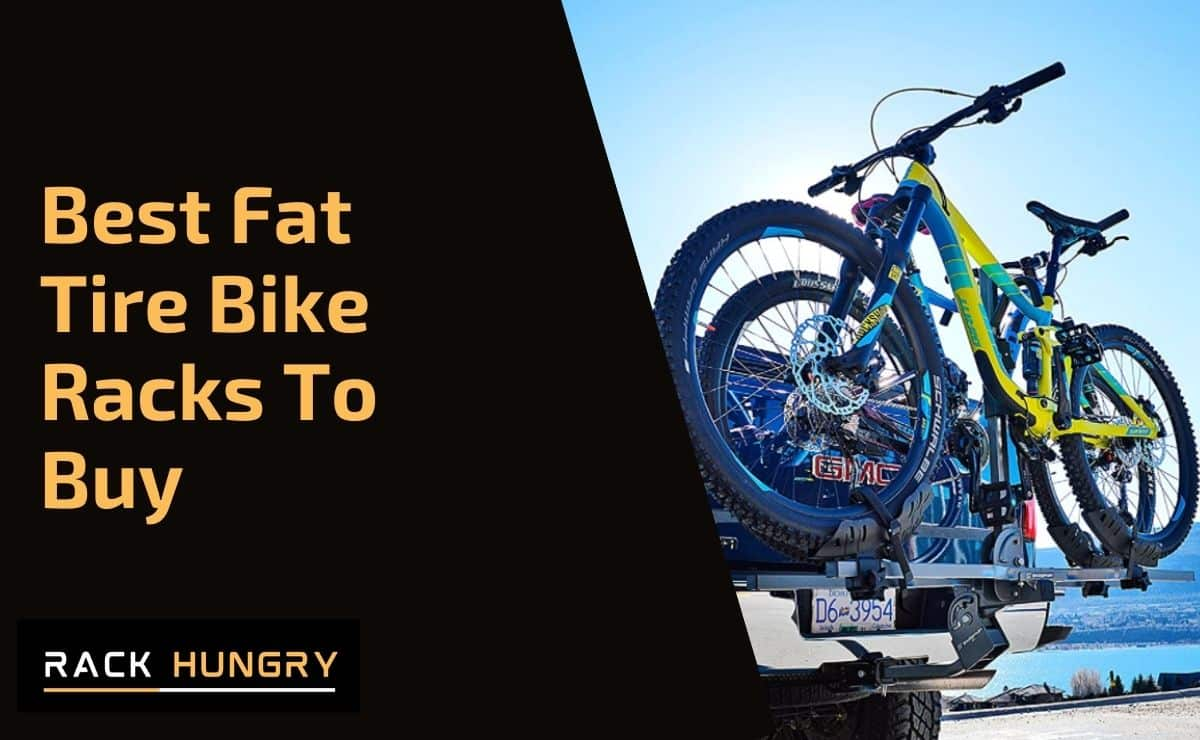 🥇 Best Fat Tire Bike Racks of 2020 (Saris, Swagman, Yakima)