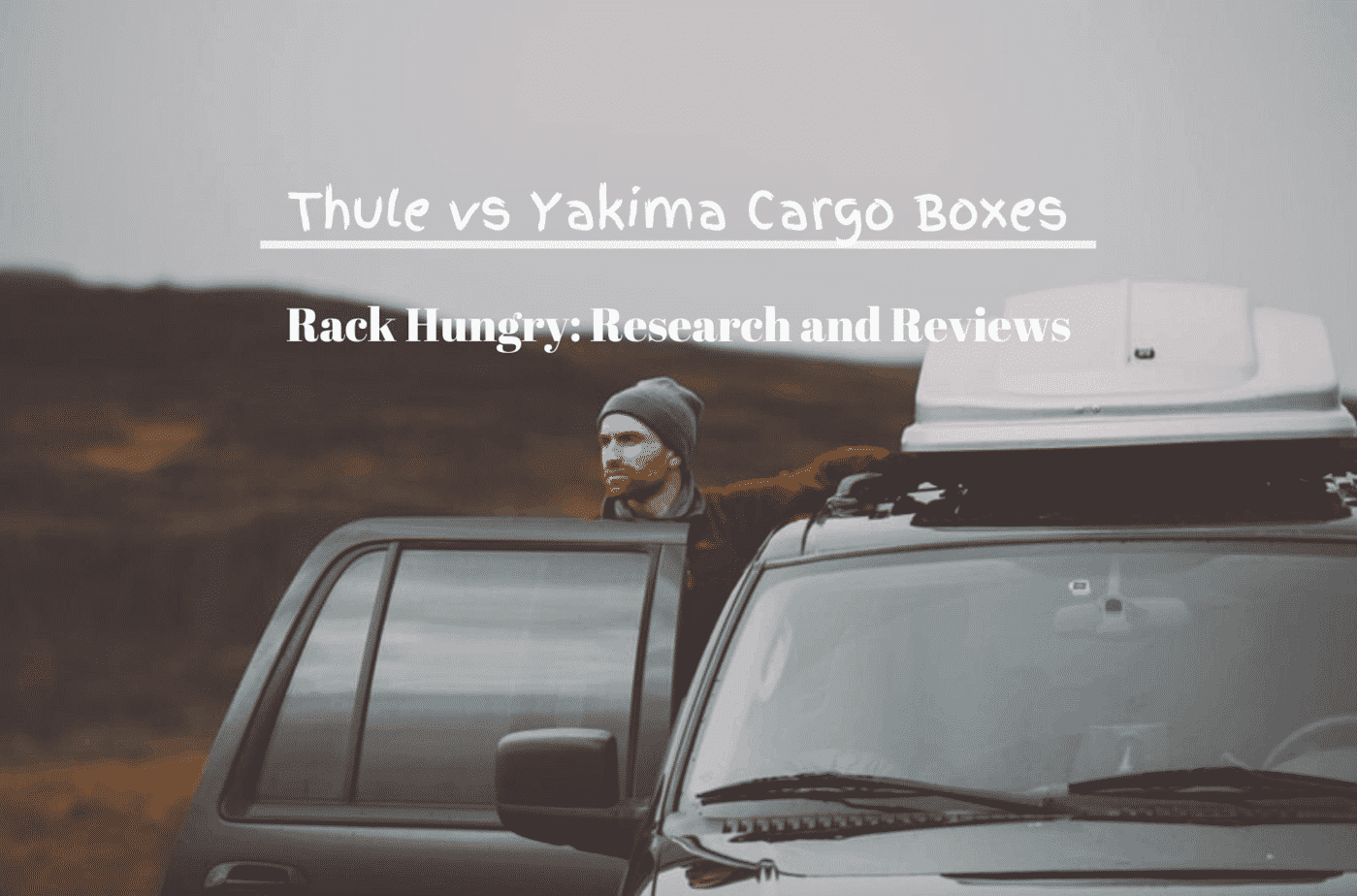 Thule Vs Yakima Cargo Boxes The Ultimate Review Rack Hungry