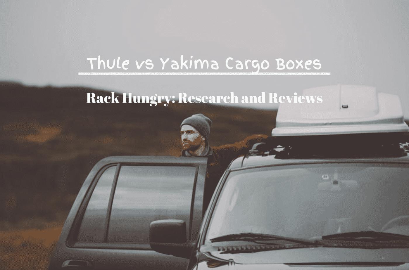 Thule vs Yakim Cargo Boxes