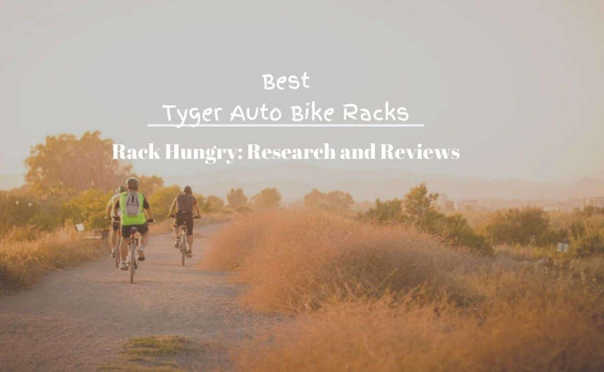 Top 4 Best Tyger Auto Bike Racks | 2020 Reviews