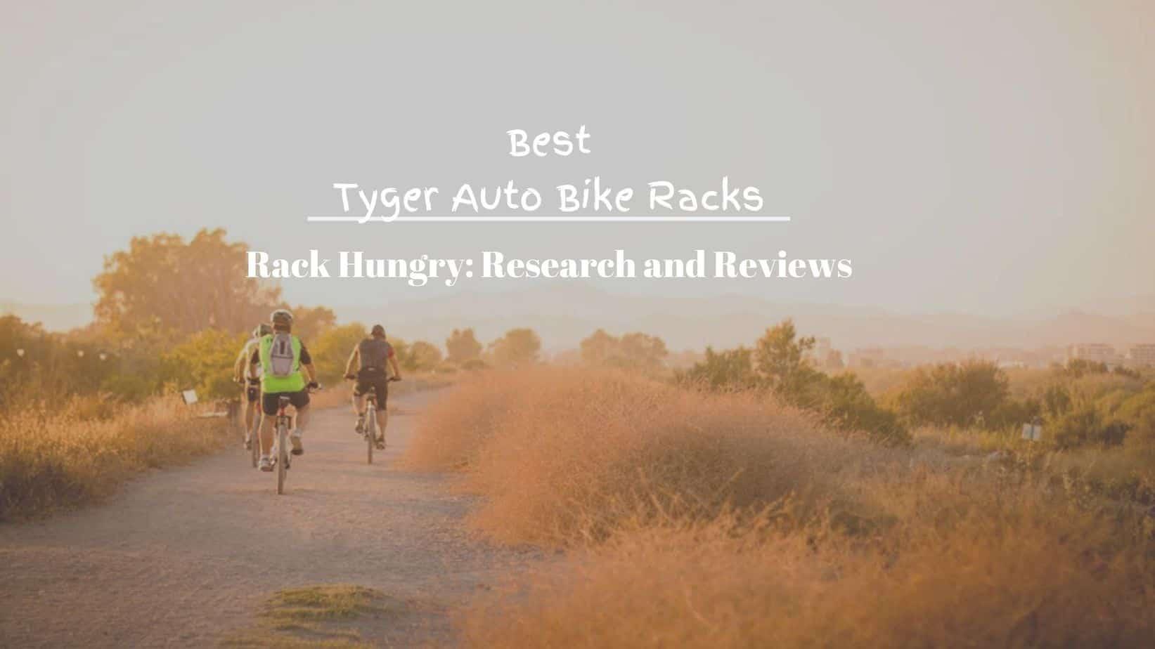 best tyger auto bike racks