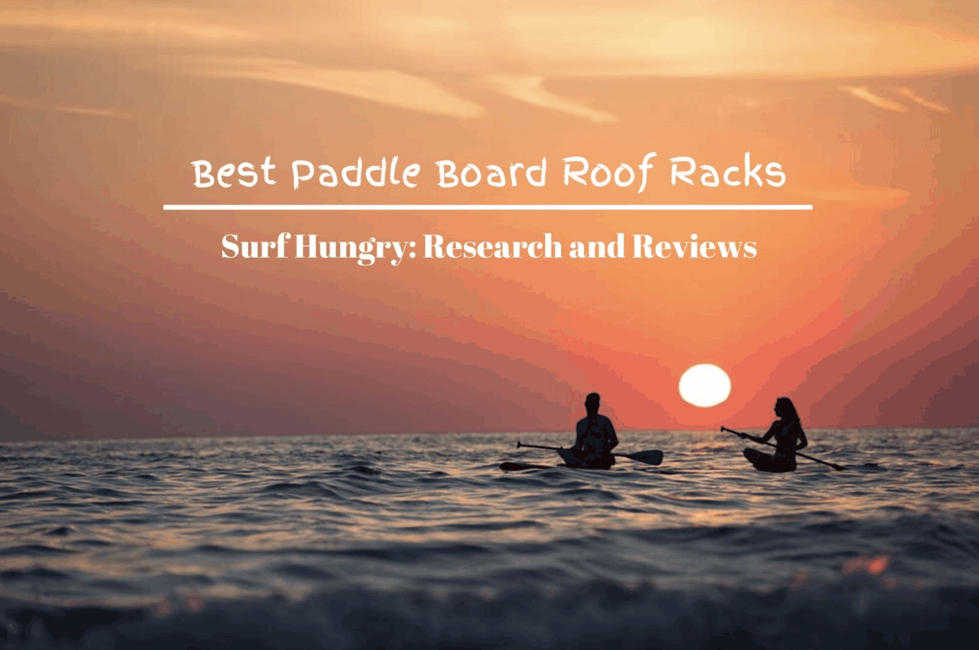 best paddle board roof racks